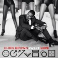 NEW MUSIC: Chris Brown 'Sweet Love'