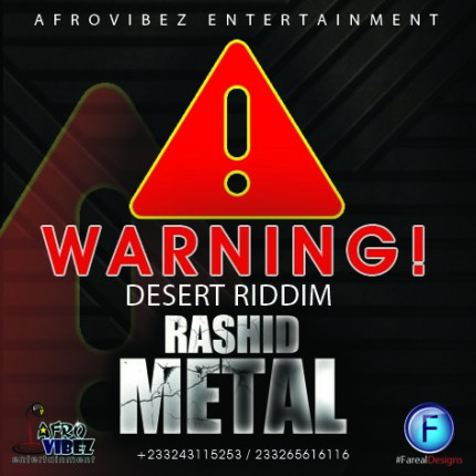 rashid-metal-warning-desert-riddim