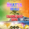 Talking Days Done ~ Shatta Wale
