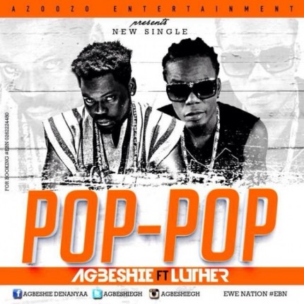 agbeshie-pop-pop-ft-luther-600x600