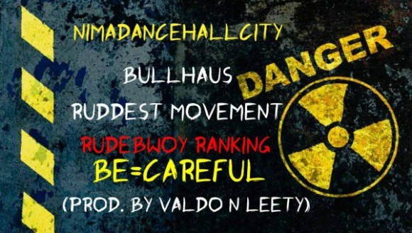 rudebwoy-ranking-be-careful-600x339