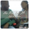 Jayso-Say-You-Love-Me-500x500