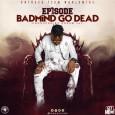 episode-badmind-go-dead-500x500