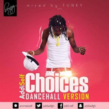 addi-self-choices-dancehall-version-500x500