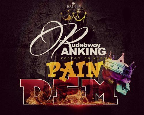rudebwoy-ranking-pain-dem-500x400