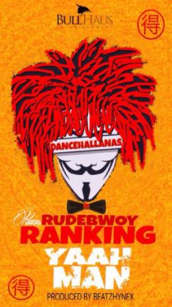 rudebwoy-ranking-yaah-man-281x500