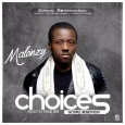 Choices (Gospel Rendition) ~ Malonzy