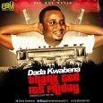 DADA KWABENA releases Thank GOD its Friday