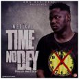 "Medikal is out with a single, ""TIME NO DEY"""