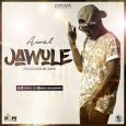 Awal is out with 'Jawule'