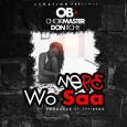 Music video: 'Mepe wo saa' by OB ft Choir Master
