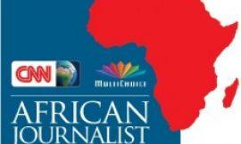 CNN Multichoice African Journalist Awards Deadline Extended