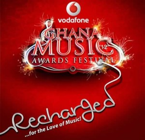 Ghana Music Awards 2012 RECHARGED For The Love of Music
