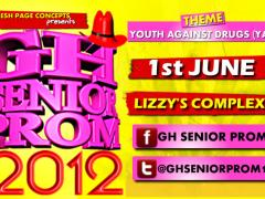GH SENIOR PROM 2012 LAUNCHED AND SET FOR JUNE 1ST 2012.