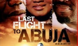 'Last Flight to Abuja' premieres in London, June 8