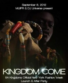 Pan-African Fashion House 54 Kingdoms To Launch 2012 Collection At New York Fashion Week