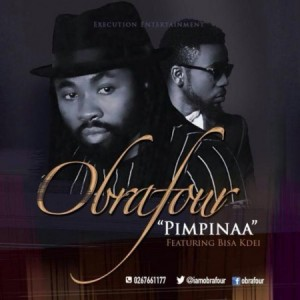 Obrafour releases new single 'Pimpinaa' featuring Bisa Kdei