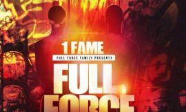 Full Force ~ 1Fame