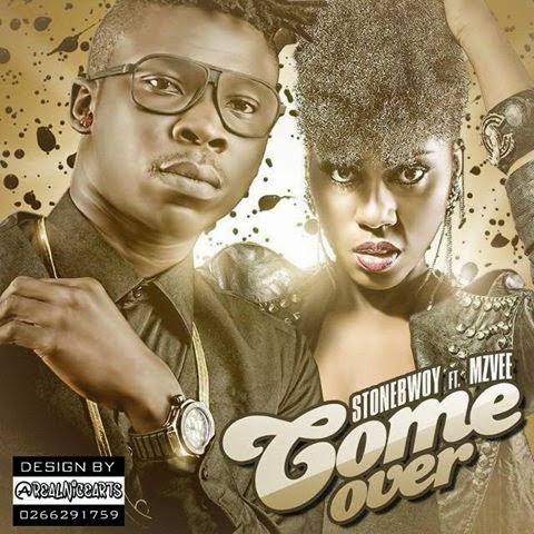 [Lyrics] Come Over ft MzVee ~ Stonebwoy