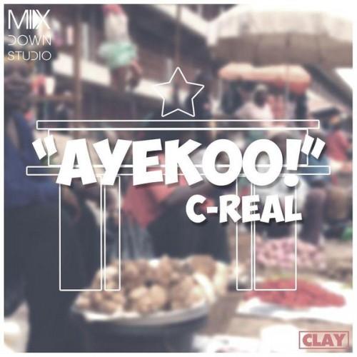 Ayekoo ~ C-Real