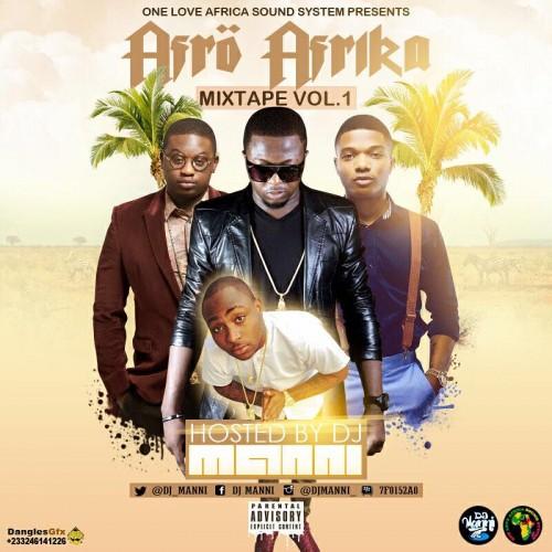 Afro Afrika Mixtape ~ DJ Manni