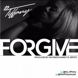 Forgive ~ Itz Tiffany