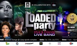 LOADED PARTY WITH EFYA AND FRIENDS LIVE BAND