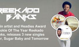 Reekado Banks Releases 3 singles
