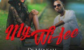 My Wifee feat. Lady Jay & Okyeame Kwame ~ DJ Mensah