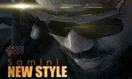 New Style ~ Samini