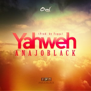 Yahweh ~ Anajo Black