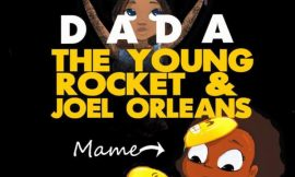 Dada ~ The Young Rocket & Joel Orleans