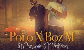 Monsore Nkokrom ft Boz M ~ Polo Gh