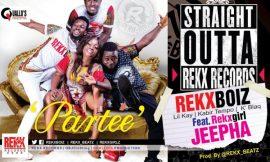 Partee Ft. Rekxgirl Jeepha ~ Rekx Boiz, Lil Kay, Tempo & K'Blaq