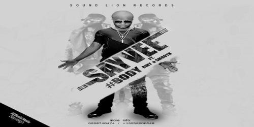 Body ft Ruff N Smooth ~ SayVee