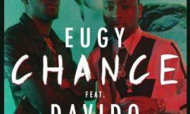 Chance ft Davido ~ Eugy