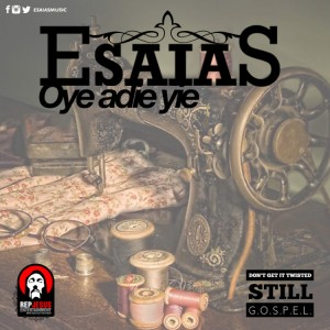Oy3 Adie Yie ~ Esaias