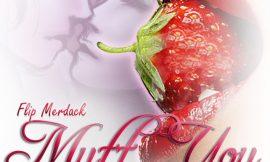 Muff You ~ Flip Merdack