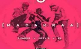 Video: Shaker releases 'Madakraa' ft Joey B and E.l