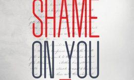Shame On You ~ Kesse