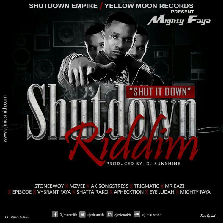 Shut It Down ~ Mighty Faya
