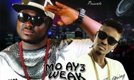 Mo Ay3 Weak ft Tinny ~ Papa Staunch