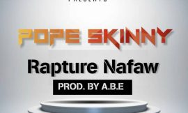 Rapture Nafaw ~ Pope Skinny