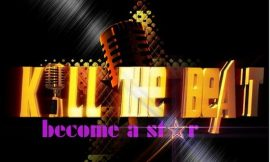 """""""Kill The Beat: Become a Star"""" TV reality show to hit your screen soon"""