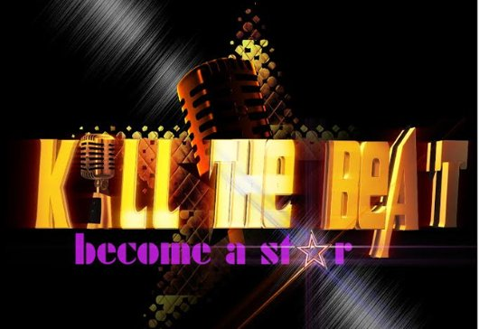 """Kill The Beat: Become a Star"" TV reality show to hit your screen soon"