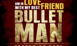 Am in love with my best friend ~Bullet Man