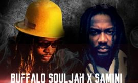 Highly Blessed ~ Buffalo Souljah X Samini