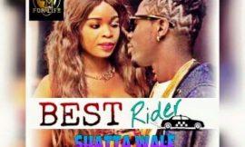 Best Rider ~ Shatta Wale