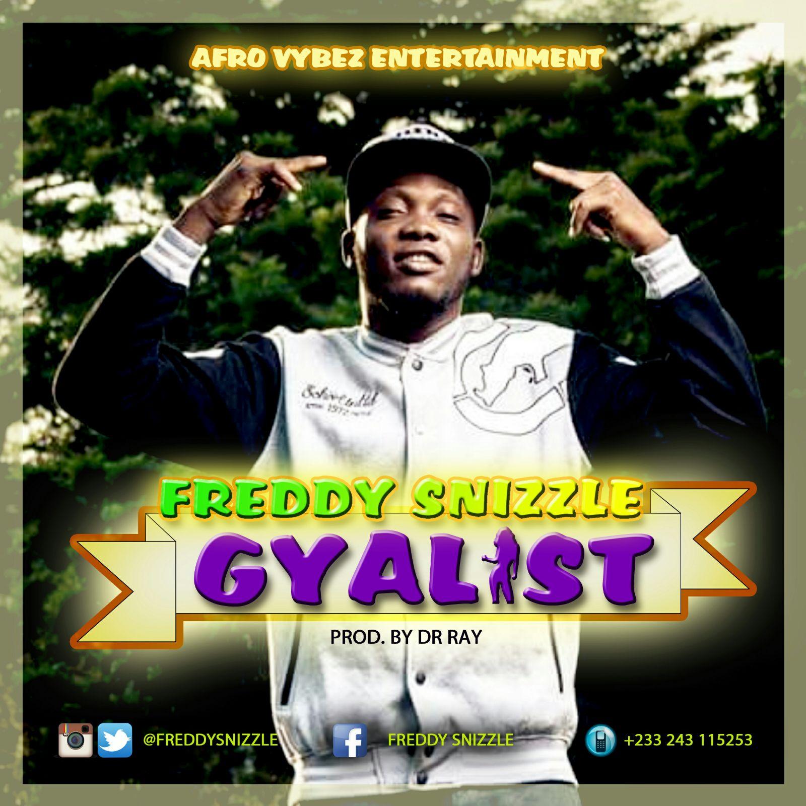 GYALIST ~ Freddy Snizzle