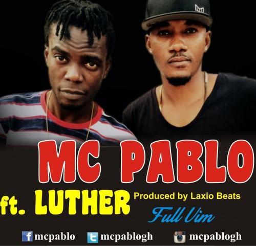 Full Vim ft Luther ~ MC Pablo